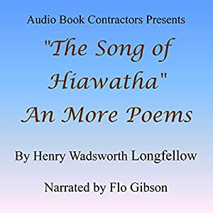 'The Song of Hiawatha' and More Poems Audiobook