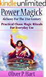 Power Magick: Alchemy For The 21st Ce...