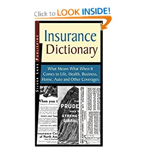 Amazon.com: The Silver Lake Publishing Insurance Dictionary What ...