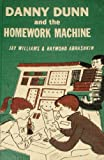 Danny Dunn and the homework machine,