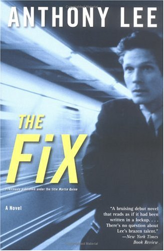 The Fix, Anthony Lee