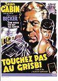 echange, troc Touchez pas au Grisbi [VHS]