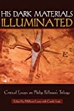 img - for His Dark Materials Illuminated: Critical Essays on Philip Pullman's Trilogy (Landscapes of Childhood Series) book / textbook / text book