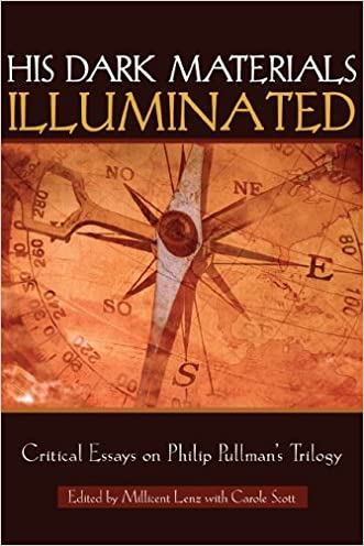 His Dark Materials Illuminated: Critical Essays on Philip Pullman's Trilogy (Landscapes of Childhood Series)