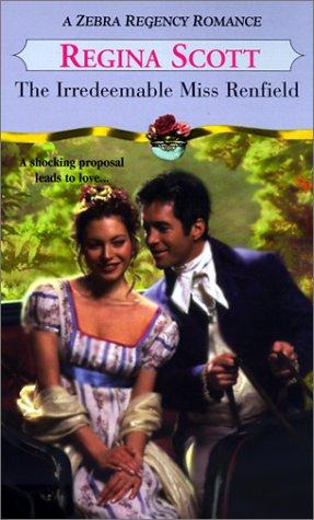 The Irredeemable Miss Renfield (Zebra Regency Romance)