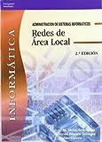 img - for Redes de Area Local: Informatica: Administracion de Sistemas Informaticos (Spanish Edition) by Blanco Solsona, Antonio, Huidobro Moya, Jose Manuel, Calero, (2006) Paperback book / textbook / text book