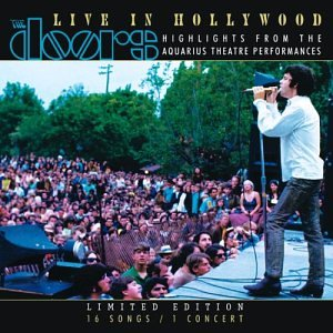 The Doors - Live in Hollywood: Highlights from the Aquarius Theater Performances - Zortam Music