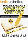 How To Become a Wealthy Author ( Succ...