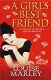A Girl's Best Friend (1842231723) by Marley, Louise