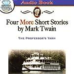 The Professor's Yarn | Mark Twain