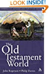 The Old Testament World (Continuum Co...
