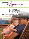 Proud Rancher, Precious Bundle (Harlequin Larger Print Romance)
