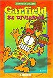 Garfield Se Divierte (Spanish Edition)