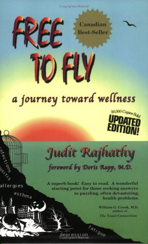 Free to Fly: A Journey Toward Wellness, Second Edition
