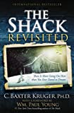 The Shack Revisited: There Is More
