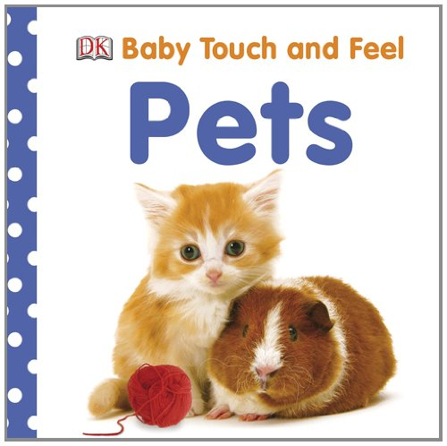 Baby Touch And Feel: Pets (Baby Touch & Feel) front-670527