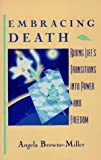 img - for Embracing Death: Riding Life's Transitions into Power and Freedom book / textbook / text book