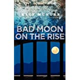 Bad Moon on the Rise ~ Katy Munger