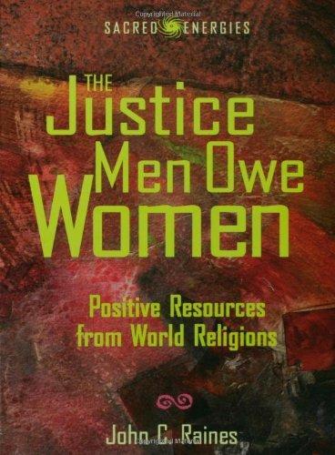 Justice Men Owe Women (Sacred Energies)