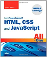 Sams Teach Yourself HTML, CSS, and javascript All in One ebook download