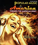 9780757597602: Popular Music in America: Forging the American Spirit