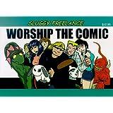 Sluggy Freelance: Worship the Comic (Book 2)