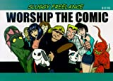 img - for Sluggy Freelance: Worship the Comic (Book 2) book / textbook / text book