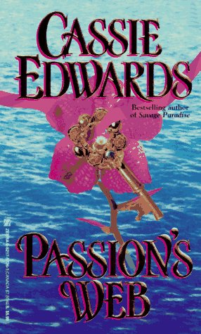 Passion's Web (Zebra Historical Romance), CASSIE EDWARDS