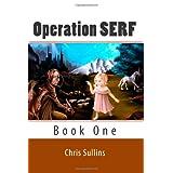 Operation SERF ~ Chris Sullins