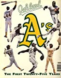 img - for Oakland Athletics: The First Twenty-Five Years book / textbook / text book