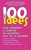 100 idées pour apprendre à compter au quotidien avec de la monnaie...