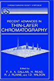 img - for Recent Advances in Thin-Layer Chromatography book / textbook / text book