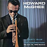 Dusty Blue/the Connection [Import, From US] / Howard McGhee (CD - 2011)