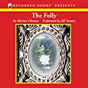 Folly (       UNABRIDGED) by Laurie R. King Narrated by Frank Muller