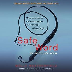 Safe Word: An Erotic S/M Novel Audiobook