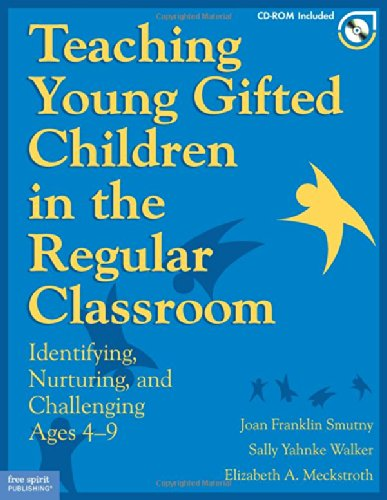 Teaching Young Gifted Children in the Regular Classroom:...