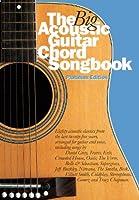 The Big Acoustic Guitar Chord Songbook--Platinum Edition [Lyrics & Chords]