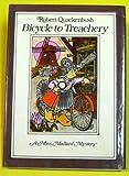 Bicycle to Treachery (013076258X) by Robert Quackenbush