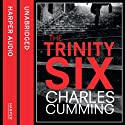 The Trinity Six Audiobook by Charles Cumming Narrated by Jot Davies