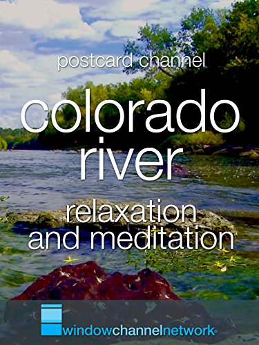 Colorado River relaxation and meditation