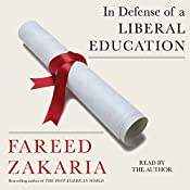In Defense of a Liberal Education | [Fareed Zakaria]