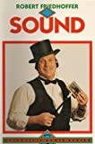 Sound (Scientific Magic Series)