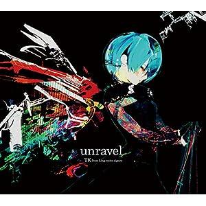 unravel(期間生産限定アニメ盤) [CD]