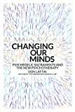 img - for Changing Our Minds: Psychedelic Sacraments and the New Psychotherapy book / textbook / text book
