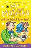 Humphrey Carpenter Mr Majeika and the School Book Week