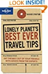 Lonely Planet's Best Ever Travel Tips...
