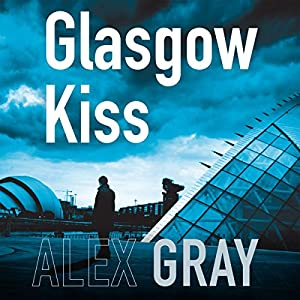 Glasgow Kiss Audiobook