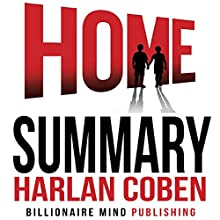 Summary of Home by Harlan Coben Audiobook by  Billionaire Mind Publishing Narrated by Dave Wright