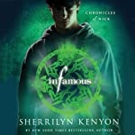 Infamous: Chronicles of Nick (       UNABRIDGED) by Sherrilyn Kenyon Narrated by Holter Graham