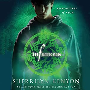 Infamous: Chronicles of Nick | [Sherrilyn Kenyon]